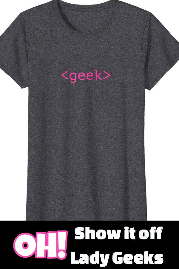 Ladies Geek T-Shirt