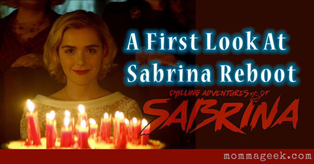 Sabrina the teenage witch reboot, Chilling Adventures of Sabrina. What we know and what to expect.